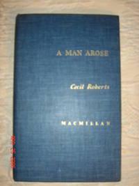 A Man Arose