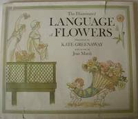 The Illuminated Language Of Flowers