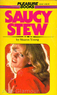 SAUCY STEW by  Sharon Young - Paperback - 1976 - from Alta-Glamour Inc. and Biblio.com