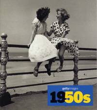 1950s: Images of the 20th Century (Images of the 20th Century - Getty Images) (Images of the 20th Century - Getty Images S.) by H F Ullmann - Paperback - from World of Books Ltd and Biblio.com