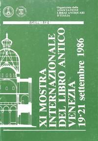 XI Mostra Internazionale Del Libro Antico Venezia / 19-21 Settembre 1986.