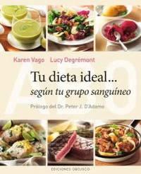 Tu dieta ideal segun tu grupo sanguineo (Spanish Edition)