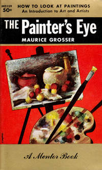 The Painter's Eye by Grosser, Maurice - 1958