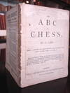 View Image 3 of 3 for THE ABC OF CHESS. By a Lady. Being a Concise and Easy Introduction to Chess with Laws of the Game, D... Inventory #7344