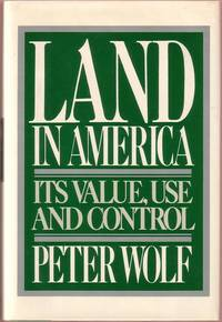 Land in America:  Its Value, Use, and Control
