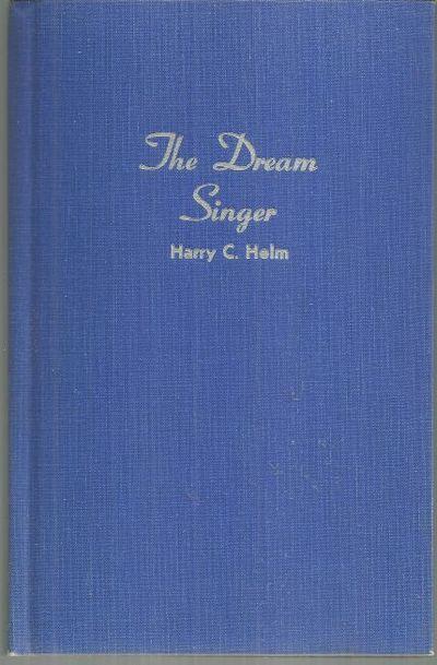 DREAM SINGER, Helm, Harry