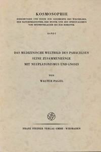 image of Das medizinische Weltbild des Paracelsus seine Zusammenhänge mit Neuplatonismus und Gnosis