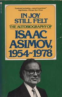 image of In Joy Still Felt: The Autobiography of Isaac Asimov, 1954-1978