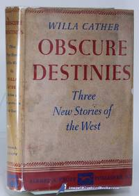 Obscure Destinies: Three New Stories of the West