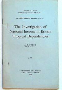 Commonwealth Papers, No. IV. 1957. The Investigation of National Income in British Tropical Dependencies