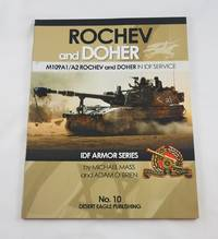 DESERT EAGLE PUBLISHING NO. 10 ROCHEV & DOHER M109A1/A2 IN IDF SERVICE IDF ARMOR SERIES BY...
