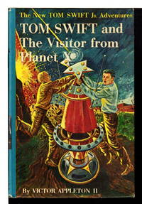 TOM SWIFT AND THE VISITOR FROM PLANET X: The New Tom Swift, Jr Adventures, series #17. by  Victor II Appleton - Hardcover - (1961) - from Bookfever.com, IOBA and Biblio.com