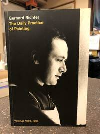 THE DAILY PRACTICE OF PAINTING; WRITINGS 1962-1993