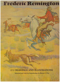 FREDERIC REMINGTON; 173 Drawings and Illustrations