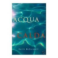 ACQUA CALDA Advance Reader's Copy