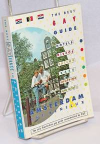 The Best Gay Guide:Amsterdam & the Benelux; fourth edition