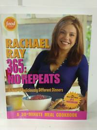 Rachael Ray 365:No Repeats: A Year of Deliciously Different Dinners