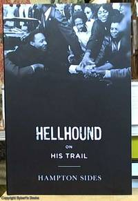 image of Hellhound on His Trail; The Stalking Of Martin Luther King Jr. And the International Hunt for His Assassin
