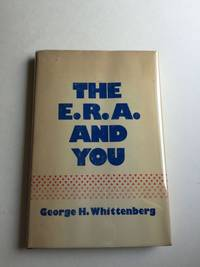 The E.R.A. and You