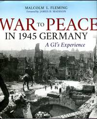 image of From War to Peace in 1945 Germany: A GI's Experience