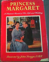 image of Princess Margaret : A Pictorial Record of Her Life and Wedding