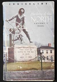 Harbors of the North Volume Two: New London, Connecticut to Jonesport, Maine