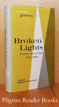 Broken Lights; Diaries and Letters, 1951-1959.