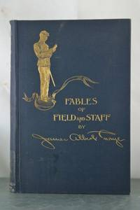 Fables of Field and Staff [H.O. Houghton's copy]