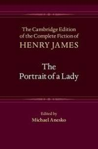 image of The Portrait of a Lady (The Cambridge Edition of the Complete Fiction of Henry James)