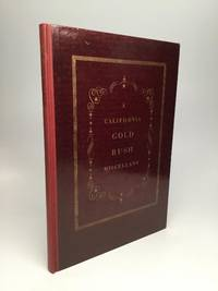 A CALIFORNIA GOLD RUSH MISCELLANY, Comprising: The Original Journal of Alexander Barrington, Nine...