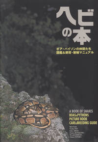 A Book of Snakes: Boas & Pythons Picture Book, Care & Breeding Guide