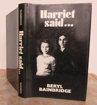 HARRIET SAID...