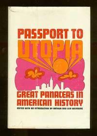 Passport to Utopia: Great Panaceas in American History