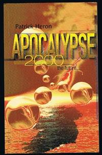 Apocalypse 2000: The Future by  Patrick Heron - Paperback - from World of Books Ltd and Biblio.com