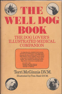 image of Well Dog Book: The dog lovers illustrated medical companion, The.