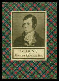 BURNS IN SCOTTISH SCENE AND SONG