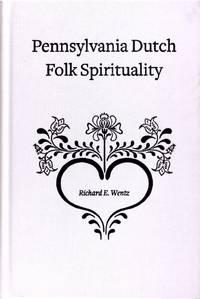 Pennsylvania Dutch Folk Spirituality