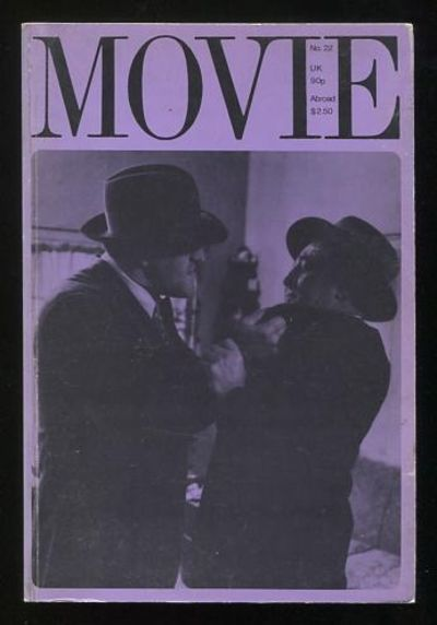 London: Movie. Very Good+. 1976. (No. 22). Journal. . (B&W photographs) This issue of this well-rega...