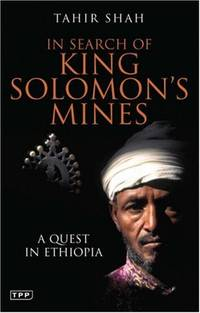 image of In Search of King Solomon's Mines: A Quest in Ethiopia