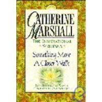 Catherine Marshall: Inspiration Writings by Catherine Marshall - 1995-03-02