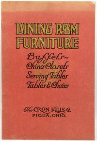 [TRADE CATALOG] [CRON-KILLS COMPANY] [COOKERY] DINING ROOM FURNITURE. PATTERNS SELECTED FROM THE MOST POPULAR PERIOD DESIGNS