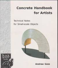 Concrete Handbook for Artists: Technical Notes for Small-scale Pbjects