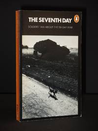The Seventh Day: Soldiers' Talk About the Six-Day War