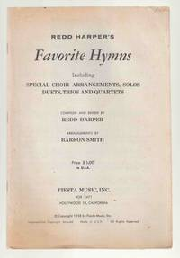 Redd Harper's Favourite Hymns Including Special Choir Arrangements, Solos,  Duets, Trios and Quartets