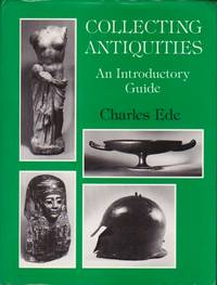 Collecting Antiquities: An Introductory Guide