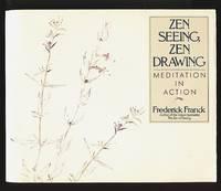 image of Zen Seeing, Zen Drawing: Meditation in Action