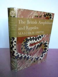 New Naturalist No.  20 THE BRITISH AMPHIBIANS AND REPTILES