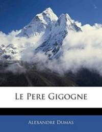 image of Le Pere Gigogne (French Edition)