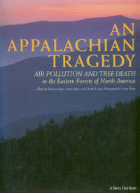 image of An Appalachian Tragedy: Air Pollution And Tree Death In The Eastern Forests Of North America