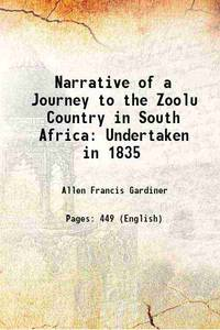 image of Narrative of a Journey to the Zoolu Country in South Africa: Undertaken in 1835 1836 [Hardcover]